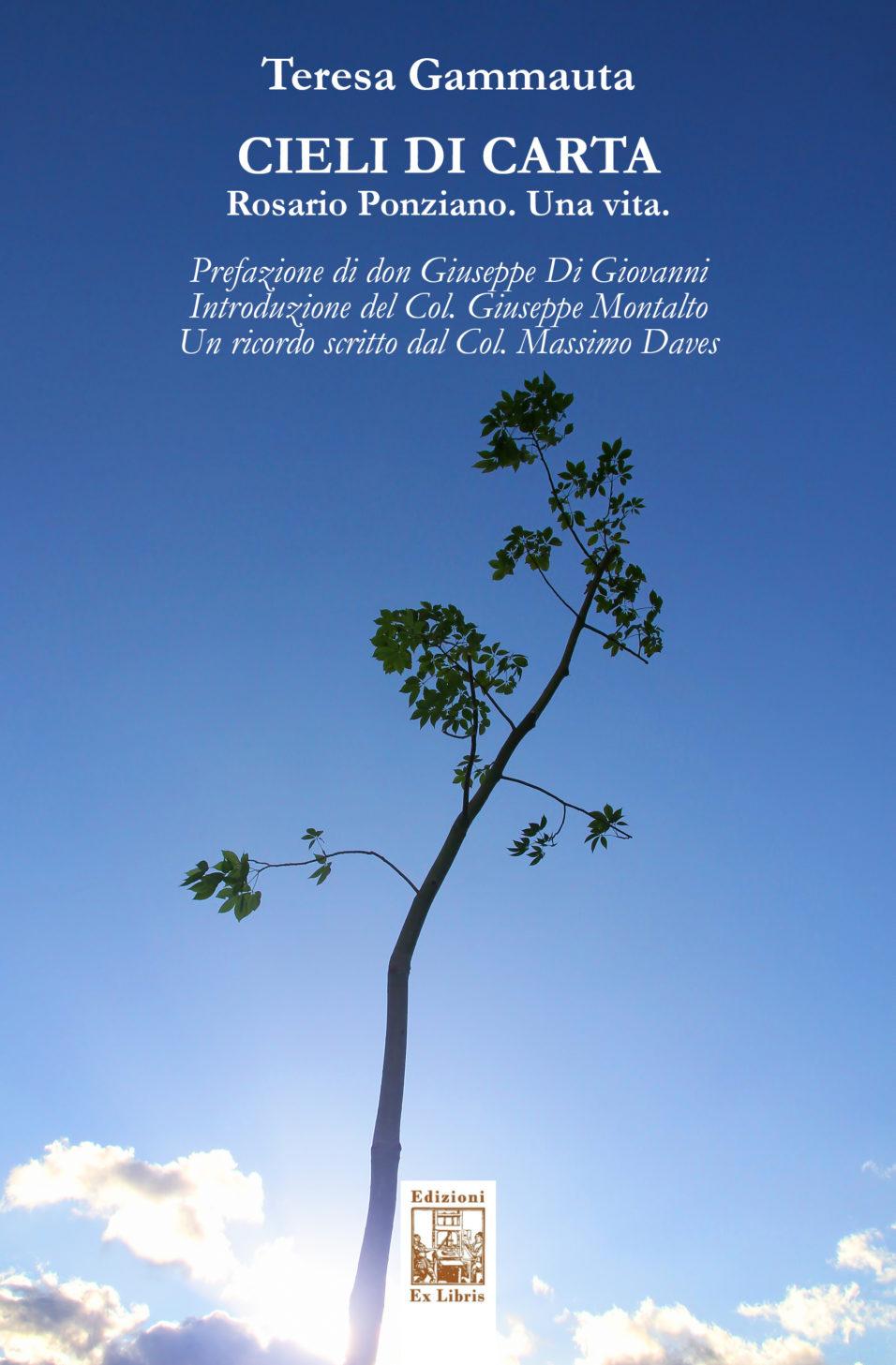 Cieli di carta, di Teresa Gammauta, Edizioni Ex Libris. Copertina del libro su Rosario Ponziano